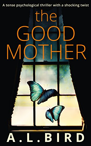 Image result for the good mother a l bird book cover