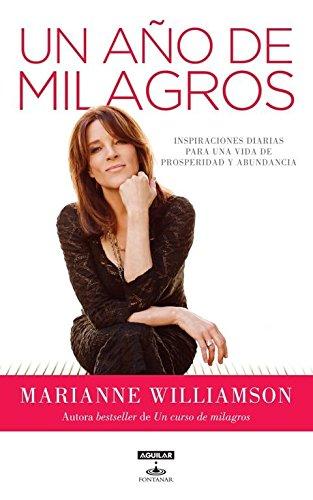 Un año de milagros (Aguilar Fontanar) (Spanish Edition)
