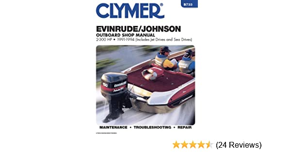 Clymer evinrude johnson outboard shop manual 2 300 hp outboards clymer evinrude johnson outboard shop manual 2 300 hp outboards 1991 1994 penton staff 9780892876204 amazon books fandeluxe Gallery