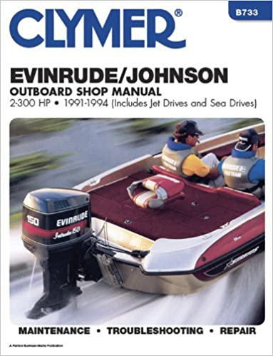 Clymer evinrude johnson outboard shop manual 2 300 hp outboards clymer evinrude johnson outboard shop manual 2 300 hp outboards 1991 1994 penton staff 9780892876204 amazon books fandeluxe Image collections