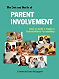 The Do's and Don'ts of Parent Involvement, Cathrine Kellison McLaughlin, 1564990753