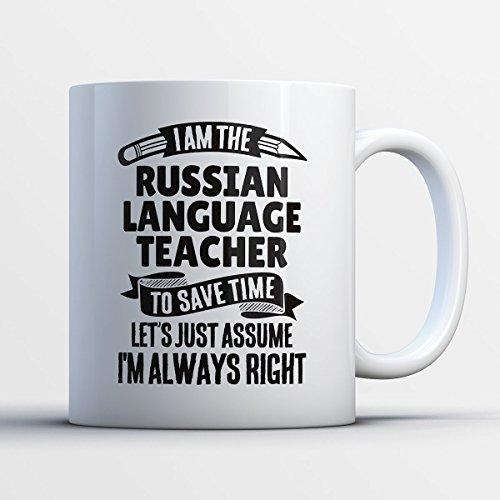 Russian Language Teacher Coffee Mug – I Am The Russian Language Teacher - Funny 11 oz White Ceramic Tea Cup - Humorous and Cute Russian Language Teacher Gifts with Russian Language Teacher Sayings (Halloween 2017 I Told My Kids)