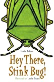 Hey There, Stink Bug!, Leslie Bulion, 1580893406