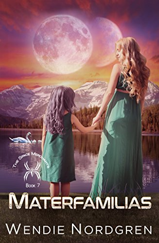 Materfamilias (The Space Merchants Book 7)