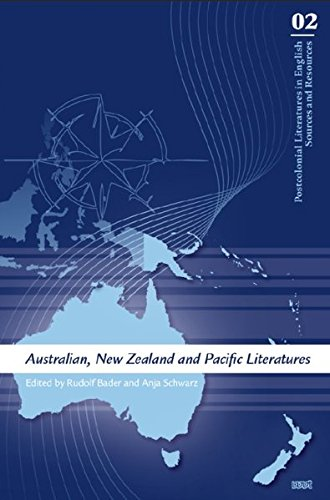Australian New Zealand And Pacific Literatures  Postcolonial Literatures In English