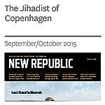 The Jihadist of Copenhagen | William Wheeler
