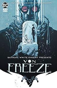 Batman: White Knight Presents Von Freeze (2019) #1 (Batman: White Knight (2017-))