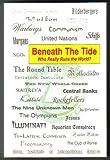 Beneath the Tide: Who Really Runs the World?