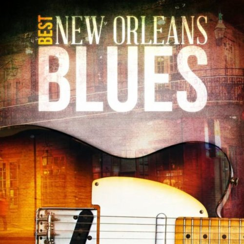 Best - New Orleans Blues