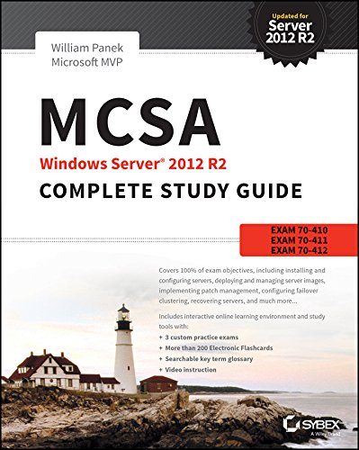 MCSA Windows Server 2012 R2 Complete Study Guide: Exams 70-410, 70-411, 70-412 (Exam 410 Installing And Configuring Windows Server 2012)