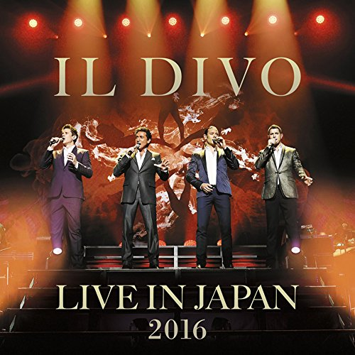 Il Divo 2016 : Live In Japan