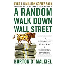 A Random Walk Down Wall Street: The Time-Tested Strategy for Successful Investing (12th Edition)