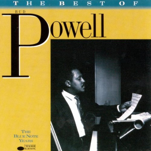 The Best Of Bud Powell (Best Bud Powell Albums)