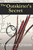 The Outskirter's Secret: Volume 2 (The Steerswoman Series)