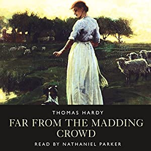 Far From The Madding Crowd Hörbuch