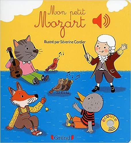 Book's Cover of Mon petit Mozart (Français) Relié – 2 octobre 2014