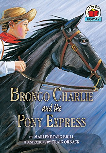Bronco Charlie and the Pony Express (On My Own History) - Own Pony