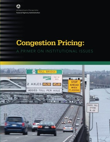 Congestion Pricing: A Primer on Institutional Issues