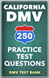 250 California DMV Practice Test Questions