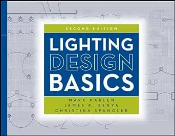 Amazon.com: Lighting Design Basics eBook: Mark Karlen