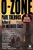 O-Zone, Paul Theroux, 0804101515
