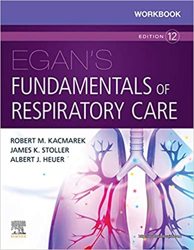 Workbook for Egan's Fundamentals of Respiratory Care E-Book 12th Edition - Original PDF