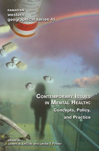 Contemporary Issues in Mental Health: Concepts, Policy, and Practice (Canadian Western Geographical Series,)