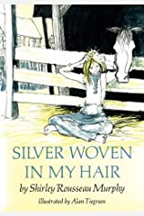 Silver Woven in My Hair Paperback