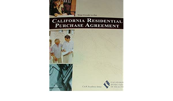 Your Guide To The California Residential Purchase Agreement Car