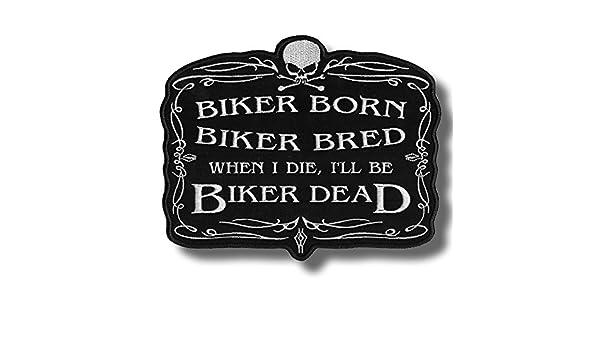 Biker born biker bred 22 X 18 cm embroidered back patch