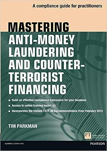 Mastering Anti-Money Laundering and Counter-Terrorist