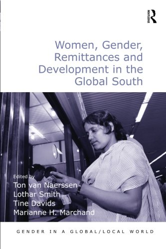 Women, Gender, Remittances and Development in the Global South (Gender in a Global/Local World) Photo #1