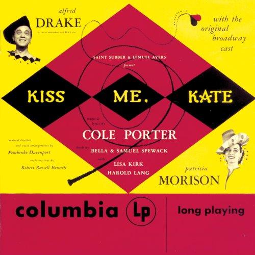 Kiss Me, Kate: Kiss Me, Kate: ...
