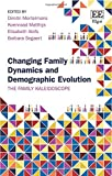 img - for Changing Family Dynamics and Demographic Evolution: The Family Kaleidoscope book / textbook / text book