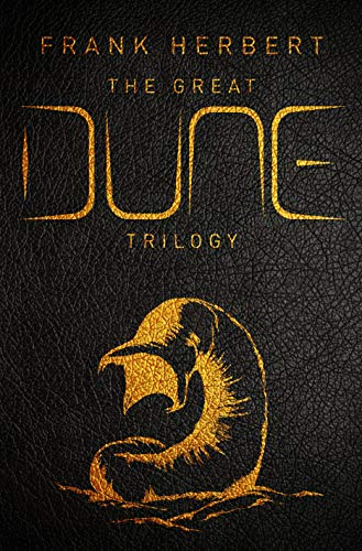 Book cover from The Great Dune Trilogy: Dune, Dune Messiah, Children of Dune (Gollancz S.F.) by HERBERT FRANK