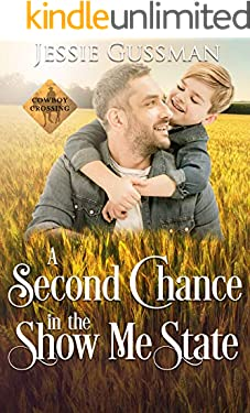 A Second Chance in the Show Me State (Cowboy Crossing Western Sweet Romance Book 6)
