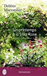 Retour à Cedar Cove, Tome 2 : Un printemps à la Villa Rose par Macomber