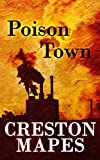 Poison Town (The Crittendon Files Book 2)