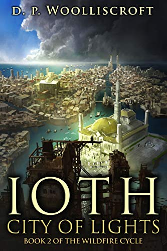 Ioth, City of Lights (Wildfire Cycle Book 2)