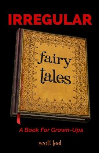 Irregular Fairy Tales