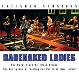 : Barenaked Ladies - Extended Versions