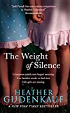 Front cover for the book The Weight of Silence by Heather Gudenkauf