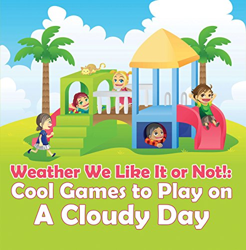 Weather We Like Not Childrens ebook