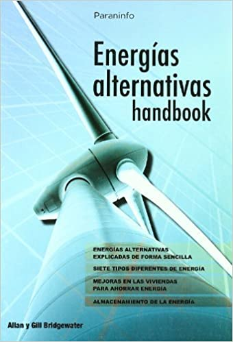 Energias alternativas Handbook: BRIDGEWATER: 9788428331852: Amazon.com: Books