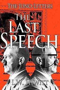 The Last Speech (The Juno Letters)