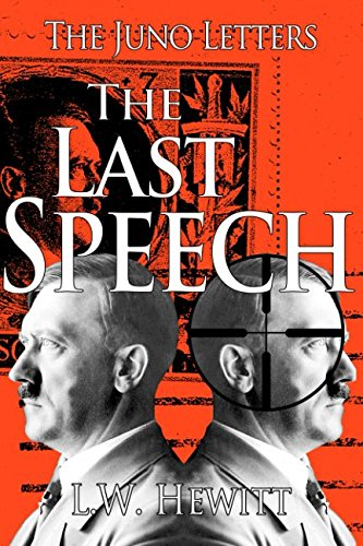The Last Speech (The Juno Letters)