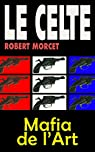 Mafia de l'art par Morcet