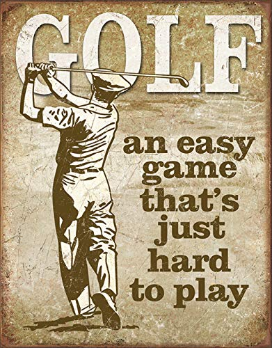 (Desperate Enterprises Golf - Easy Game Hard to Play Tin Sign, 12.5