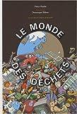 """Afficher """"Le monde des déchets"""""""