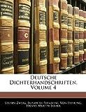 Deutsche Dichterhandschriften, Volume 2, Stefan Zweig and Elisabeth Flemming Von Heyking, 114180428X